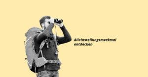 """Bild zum Beitrag """"Alleinstellungsmerkmal finden"""""""