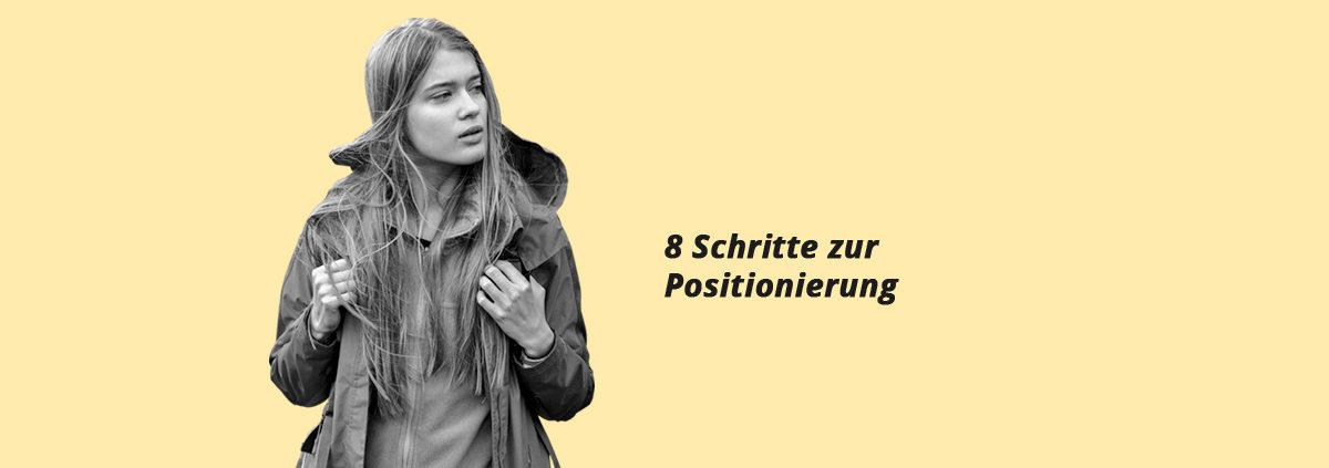 """Bild zum Beitrag """"In 8 Schritten zur Positionierung"""""""