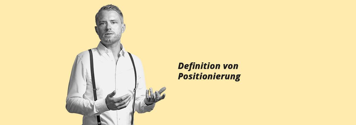 """Bild zum Beitrag """"Was ist Positionierung"""""""